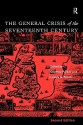 The General Crisis of the Seventeenth Century - Geoffrey Parker