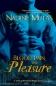 Blood, Pain, and Pleasure (Tales of Blood and Magic, #1) - Nadine Mutas