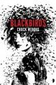 Blackbirds (A Miriam Black novel) - Chuck Wendig