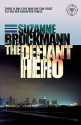 The Defiant Hero (Troubleshooters #2) - Suzanne Brockmann