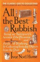 All the Best Rubbish: The Classic Ode to Collecting - Ivor Hume