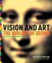 Vision and Art (Updated and Expanded Edition) - Margaret S. Livingstone