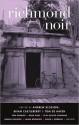 Richmond Noir - Andrew Blossom