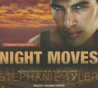 Night Moves - Stephanie Tyler, Johanna Parker