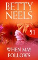 Mills & Boon : When May Follows (betty Neels Collection) - Betty Neels