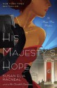 His Majesty's Hope: A Maggie Hope Mystery - Susan Elia MacNeal