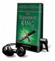 The Runaway King (The Ascendance Trilogy #2) - Jennifer A. Nielsen, Charlie McWade