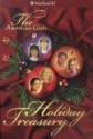 The American Girls Holiday Treasury with CD (Audio) (American Girls Collection) - Valerie Tripp, Connie Porter, Janet Beeler Shaw, Nick Backes, Walter Rane, Dan Andreasen, Dahl Taylor, Renée Graef, Jean-Paul Tibbles