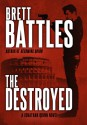 The Destroyed - Brett Battles