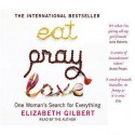 Eat Pray Loveone Woman's Search For Everything - Elizabeth Gilbert