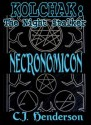 Kolchak: Necronomicon - C.J. Henderson, Robert Hack, Jason Jensen