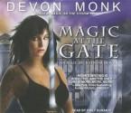 Magic at the Gate - Devon Monk, Emily Durante