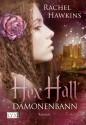 Hex Hall: Dämonenbann (German Edition) - Rachel Hawkins, Michaela Link