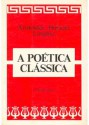 A Poética Clássica - Aristotle