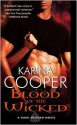 Blood of the Wicked - Karina Cooper