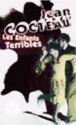 Les Enfants Terribles - Jean Cocteau