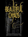 Beautiful Chaos - Kevin T. Collins, Kami Garcia, Margaret Stohl