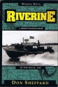 Riverine: A Brown-Water Sailor In The Delta, 1967 - Don Sheppard
