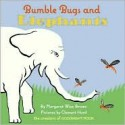 Bumble Bugs and Elephants: A Big and Little Book - Margaret Wise Brown, Clement Hurd