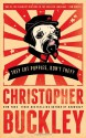 They Eat Puppies, Don't They? - Christopher Buckley