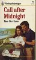 Call After Midnight - Terry Gerrintsen, Terry Gerrintsen