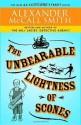 The Unbearable Lightness of Scones: The New 44 Scotland Street Novel - Alexander McCall Smith