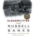 Cloudsplitter: A Novel (Audio) - Russell Banks