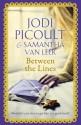 Between the Lines - van Leer, Samantha, Jodi Picoult