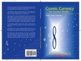 Cosmic Currency / The Greatest Wealth - Dario Salas Sommer, John Baines, Editorial Team of the John Baines Institute, Inc.