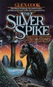 The Silver Spike - Glen Cook