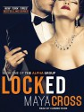Locked - Maya Cross, Carmen Rose