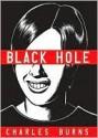 Black Hole Black Hole - Charles Burns