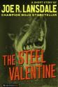 The Steel Valentine - Joe R. Lansdale