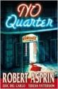 No Quarter - Robert Lynn Asprin, Eric Del Carlo, Teresa Patterson