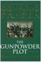 The Gunpowder Plot. Terror and Faith in 1605 - Antonia Fraser