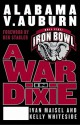 A War in Dixie: Alabama Vs. Auburn - Ivan Maisel, Kelly Whiteside