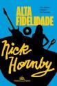 Alta fidelidade (Portuguese Edition) - Nick Hornby, Christian Schwartz