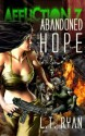 Affliction Z: Abandoned Hope (Post Apocalyptic Thriller) - L.T. Ryan