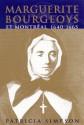 Marguerite Bourgeoys et Montreal - Patricia Simpson