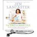 The Tao of Martha: My Year of LIVING; Or, Why I'm Never Getting All That Glitter Off of the Dog - Jen Lancaster
