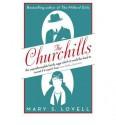 The Churchills: A Family at the Heart of History - Mary S. Lovell