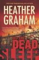 Let the Dead Sleep - Heather Graham