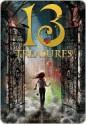 The Thirteen Treasures - Michelle Harrison