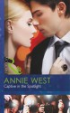 Captive in the Spotlight - Annie West