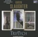 Triptych - Michael Kramer, Karin Slaughter
