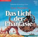 Das Licht der Phantasie - Terry Pratchett, Sebastian Krumbiegel