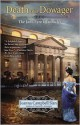 Death of a Dowager - Joanna Campbell Slan