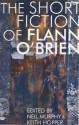 Short Fiction of Flann O'Brien (Irish Literature) - Flann O'Brien, Neil Murphy, Keith Hopper