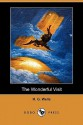 The Wonderful Visit (Dodo Press) - H.G. Wells