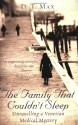 The Family That Couldn't Sleep: Unravelling a Venetian Medical Mystery - D.T. Max